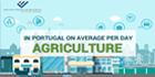 In Portugal on average per day: Agriculture